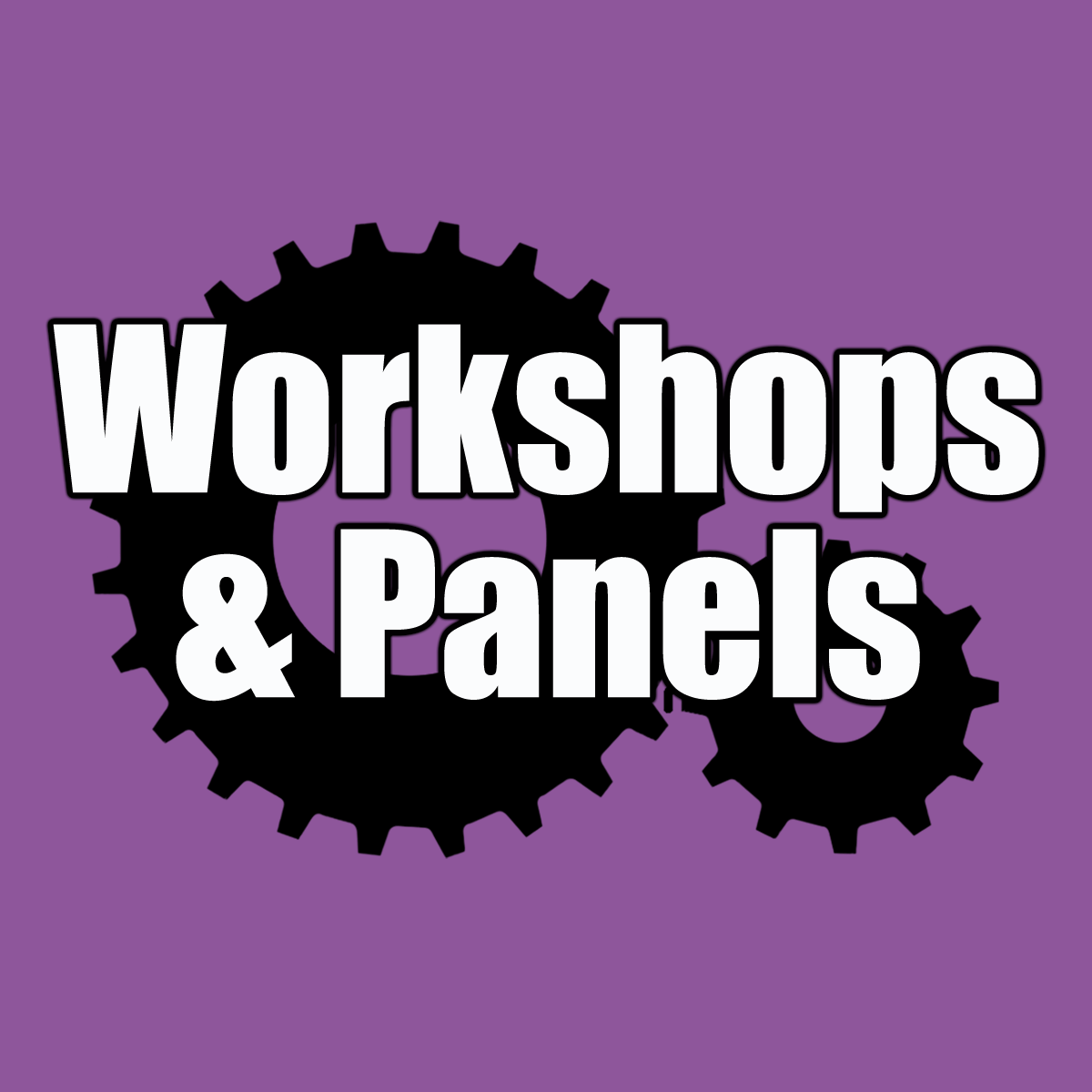 Workshops and Discussion Panels